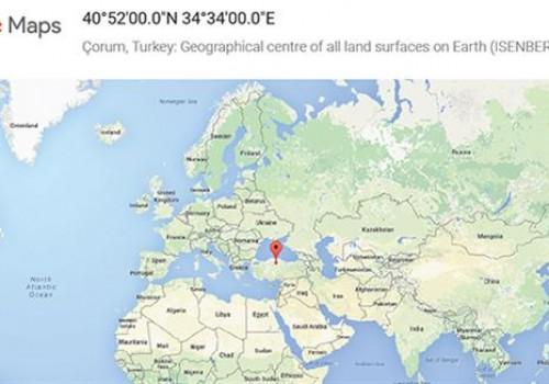 Google Maps'ten şaşırtan bulgu: Çorum dünyanın merkezi!