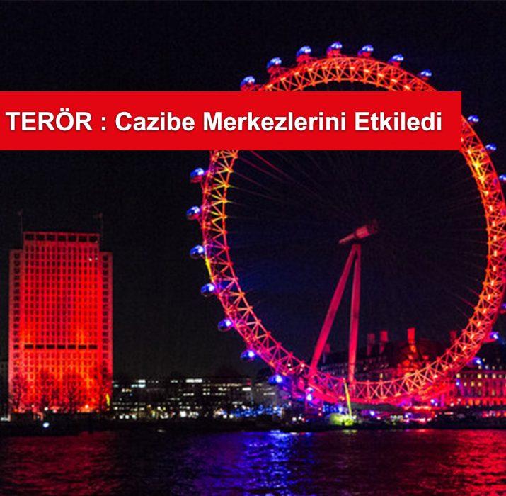 Terör saldırıları Londra'nın cazibe merkezlerini etkiledi
