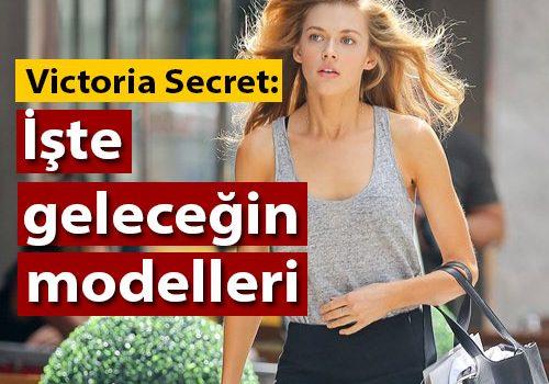 İşte Victoria Secret'ın yeni model adayları