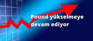 Pound'un yükselişi durdurulamıyor