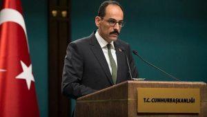 Türkiye Cumhurbaşkanlığı Sözcüsü İbrahim Kalın'dan Brunson açıklaması