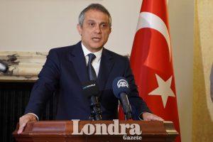 """Londra Büyükelçisi Yalçın: """"Birleşik Krallık ile iş birliğimiz stratejik ortaklık temelindedir"""""""