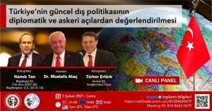 İADD: 'Türkiye'nin güncel dış politikasının diplomatik ve askeri açılardan değerlendirilmesi'
