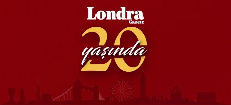 Londra Gazete 20 Yaşında!