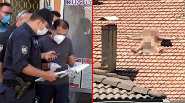 Çatıda çırılçıplak güneşlenen adam gözaltına alındı