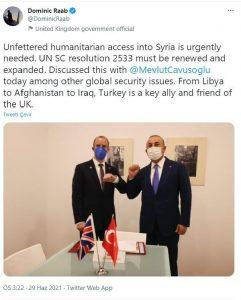 Raab: Türkiye, İngiltere'nin önemli bir müttefiki ve dostudur
